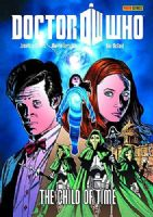 Doctor Who - Collected Eleventh Doctor Comic Strips Volume 1: The Child of Time
